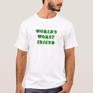 Worlds Worst Friend T-Shirt