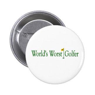 World'S Worst Golfer 6 Cm Round Badge