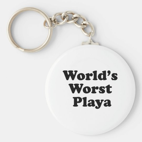 World's Worst Playa Key Ring