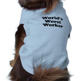 World's Worst Worker Pet Tshirt