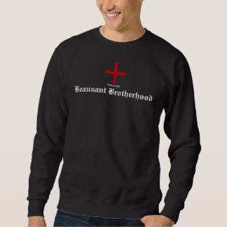 Worldwide Beausant Brotherhood Sweatshirt