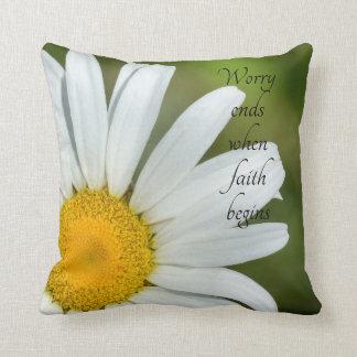 Worry Ends When Faith Begins Daisy Throw Pillow