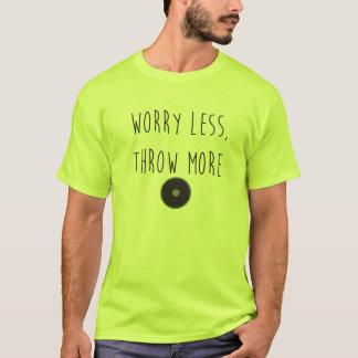 Worry Less, Throw More Discus- Discus Throw Shirt