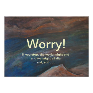 Worry! Poster