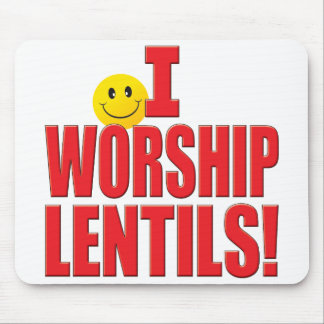 Worship Lentils Life Mouse Pad