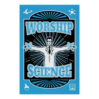 Worship Science - Geeky Retro Scientist Poster