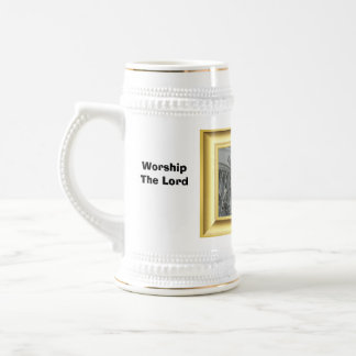 Worship the Lord, in the beauty of Holiness Beer Steins