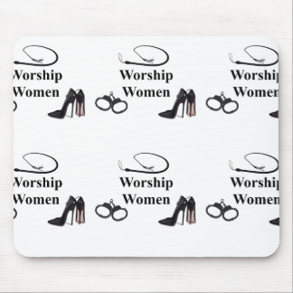 WORSHIP WOMEN MOUSE PAD