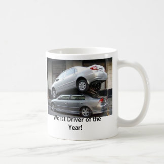 Worst Driver of the Year Coffee Mug