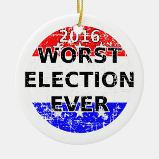 Worst Election Ever Round Ceramic Decoration