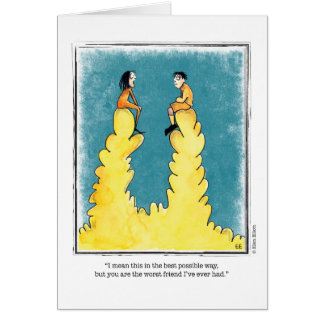 WORST FRIEND cartoon by Ellen Elliott Greeting Card