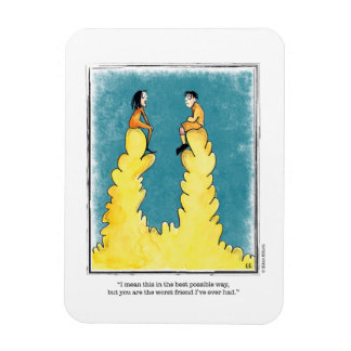 WORST FRIEND cartoon by Ellen Elliott Rectangular Photo Magnet