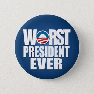 Worst President Ever - Anti Obama 6 Cm Round Badge