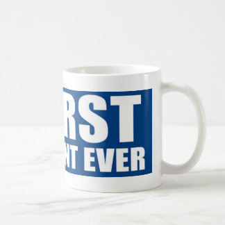 Worst President Ever Coffee Mug