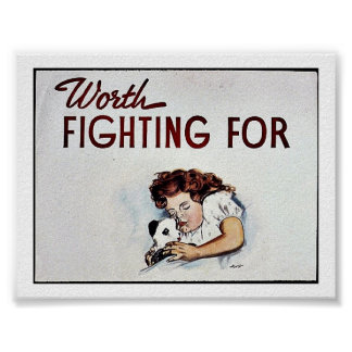 Worth Fighting For Posters