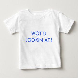 WOT U LOOKIN AT? TEE SHIRTS