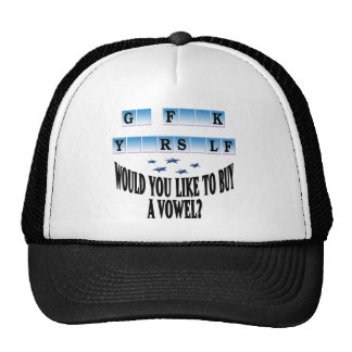Woul you like to buy a vowel? trucker hats