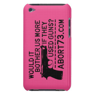 Would it Bother Us More if They Used Guns? Abort73 iPod Case-Mate Case