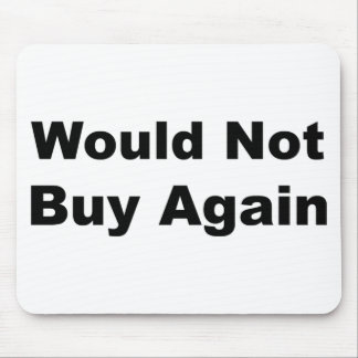 Would not buy again. mouse pad