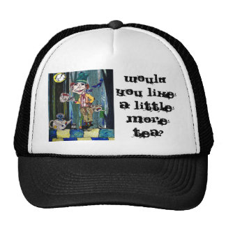 Would you like a little more tea? hats