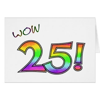 WOW 25TH BIRTHDAY CARD