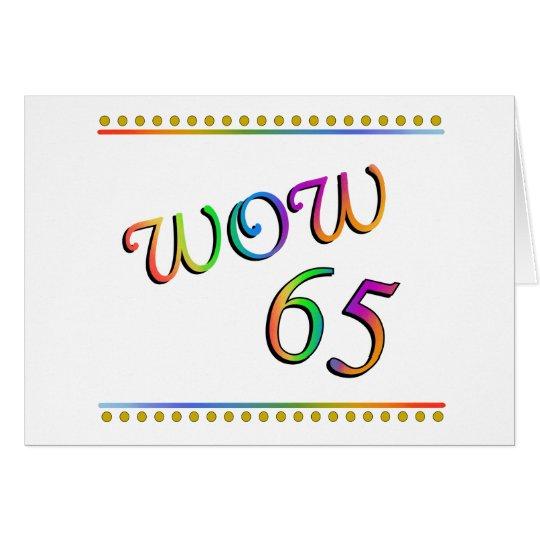WOW 65th Birthday - Funny Card