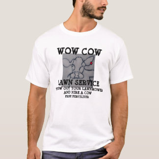 WOW COW LAWN SERVICE T-SHIRT