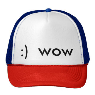 :) wow hat