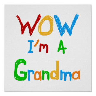 WOW I m a Grandma T-shirts and Gifts Print