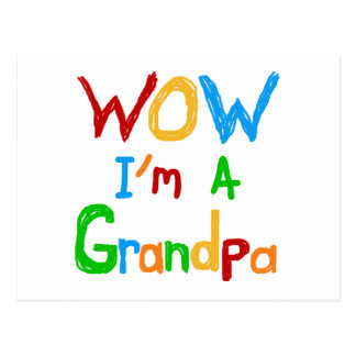 WOW I m a Grandpa T-shirts and Gifts Post Cards