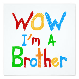 WOW I'm a Brother T-shirts and GIfts Personalized Invite