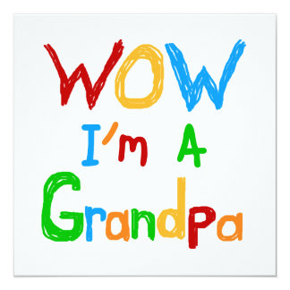 WOW I'm a Grandpa T-shirts and Gifts Personalized Invitation