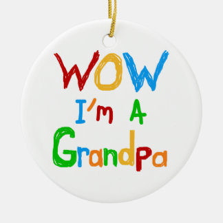 WOW I'm a Grandpa T-shirts and Gifts Round Ceramic Decoration