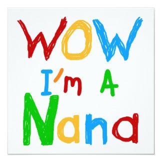 WOW I'm a Nana tshirts and Gifts 13 Cm X 13 Cm Square Invitation Card