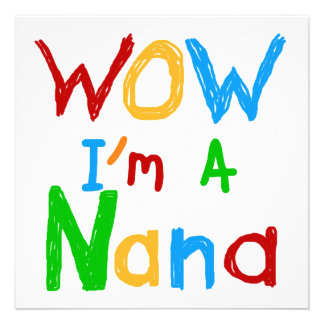 WOW I'm a Nana tshirts and Gifts Personalized Invites