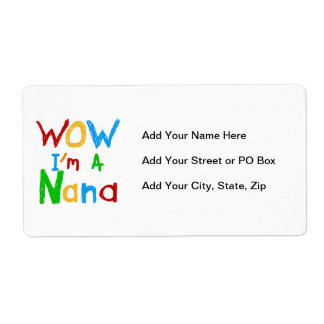 WOW I'm a Nana tshirts and Gifts Shipping Label