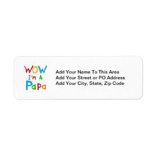 Wow I'm a Papa Tshirts and GIfts Return Address Label