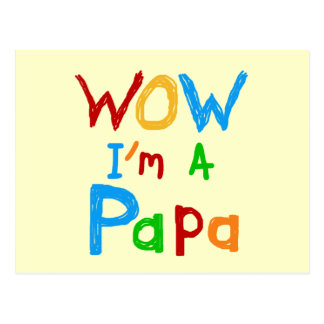 Wow I'm a Papa Tshirts and GIfts Postcard