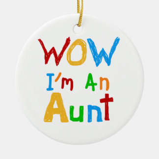 WOW I'm an Aunt T shirts and Gifts Round Ceramic Decoration