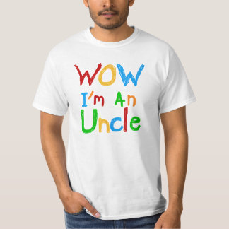 WOW I'm an Uncle T-shirts and GIfts
