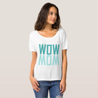 Wow mom women's t-shirt