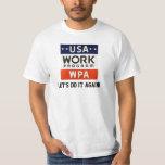 WPA Works Progrerss Admin. LET'S DO IT AGAIN! Tees