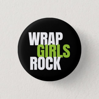 Wrap Girls Rock! - It Works! Global 3 Cm Round Badge