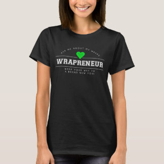 Wrapreneur T-Shirt