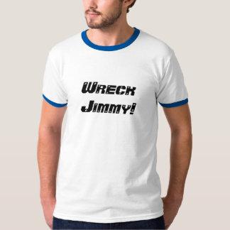 Wreck Jimmy! T-Shirt