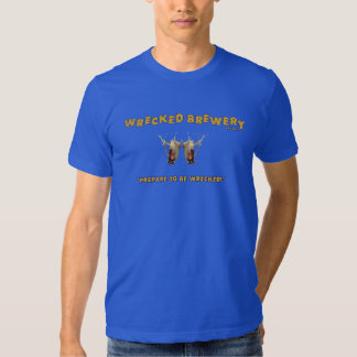 wrecked brewery t shirt (for the gents)