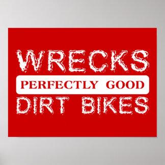Wrecks Perfectly Good Dirt Bikes Motocross Poster