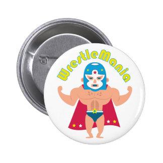 Wrestle Mania 6 Cm Round Badge