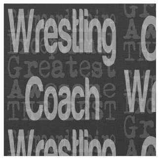 Wrestling Coach Extraordinaire Fabric