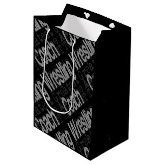 Wrestling Coach Extraordinaire Medium Gift Bag
